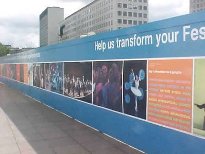 Foamex Hoarding Help us transform your festival hoarding - vinyl on foamex